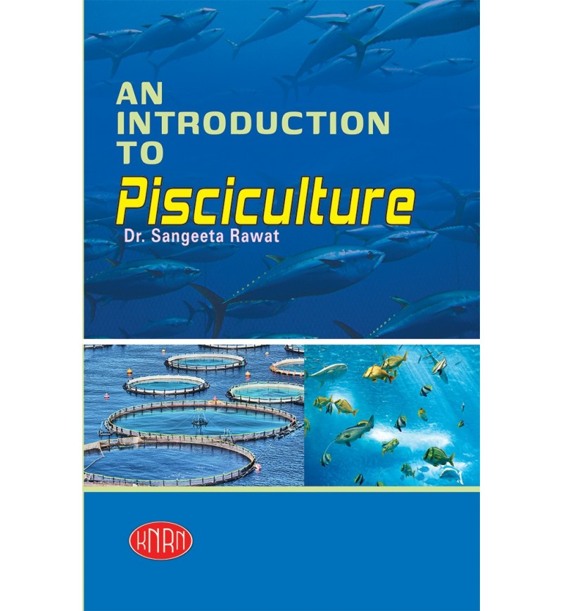 Introduction To Pisciculture